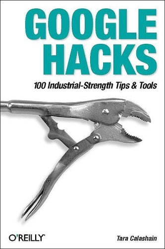Google Hacks 100 Industrial Strength Tips Tools preview 0