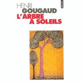 Henri Gougaud (L'arbre aux trésors et l'arbre à soleils) L-arbre-a-soleils-b_209507vb-15d4c82
